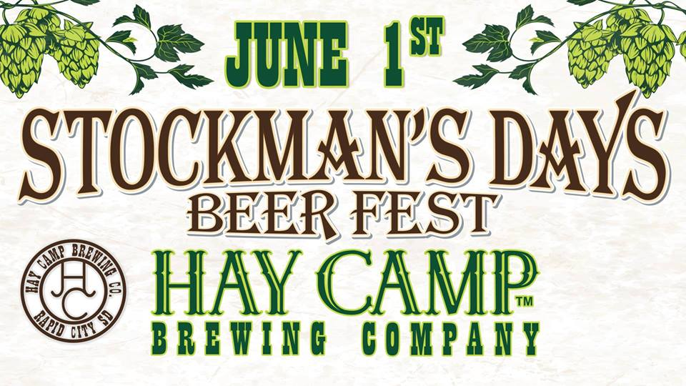 Stockman's Days Beer Fest with Hay Camp Brewing Company in Rapid City, SD